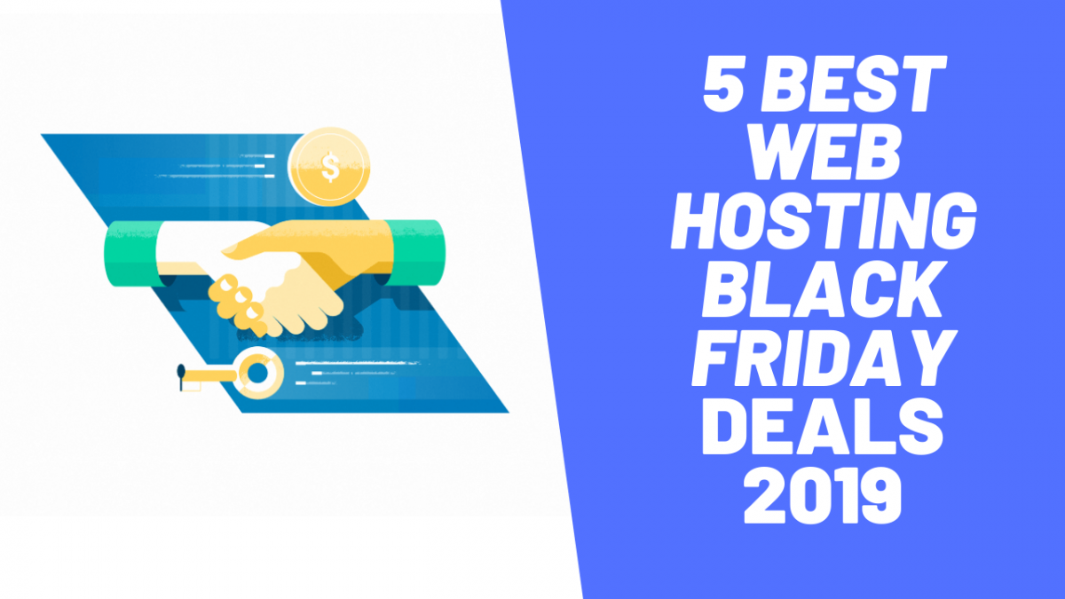 5 Best Web Hosting Black Friday Deals 2019